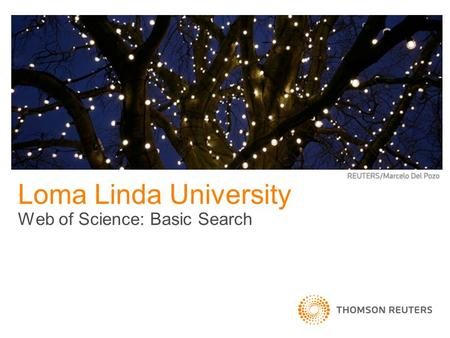 Loma Linda University Web of Science: Basic Search.