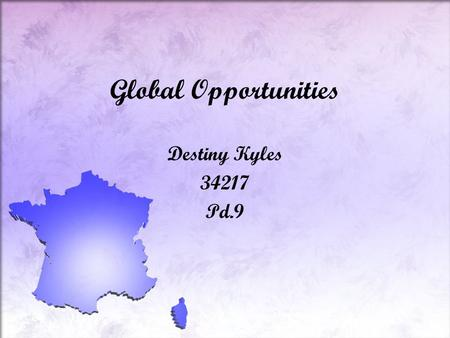 Global Opportunities Destiny Kyles 34217 Pd.9. [Map of France]