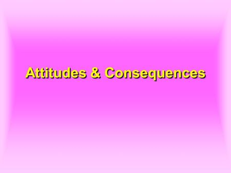 Attitudes & Consequences. 2 Peter's Professed Attitude 1.Peter professed that he would die with the Lord rather than deny Him.