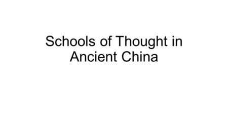 Schools of Thought in Ancient China. Confucianism Collected in the Analects Focuses on the political and the ethical rather than spiritual Emphasis.