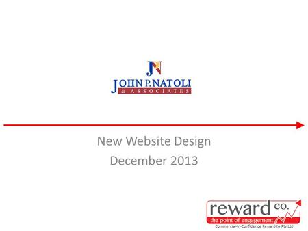 New Website Design December 2013 Commercial-In-Confidence RewardCo Pty Ltd.