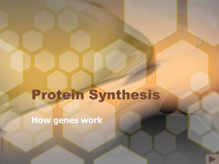 "Protein Synthesis How genes work. The Central Dogma of Molecular Biology Note: Some ""retroviruses"" (e.g. HIV) use RNA not DNA to store their genetic code."