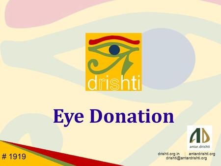 Eye Donation drishti.org.in | antardrishti.org # 1919.