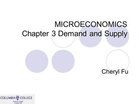 MICROECONOMICS Chapter 3 Demand and Supply