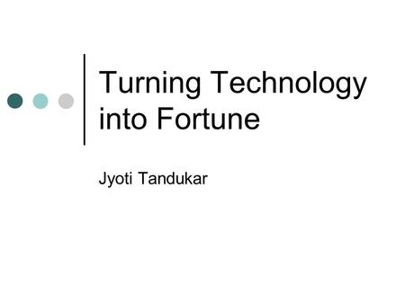 Turning Technology into Fortune Jyoti Tandukar. The PC Thomas J. Watson, Sr., the founder of IBM, proclaimed that the world-wide demand for data processing.
