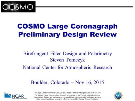 COSMO Large Coronagraph Preliminary Design Review