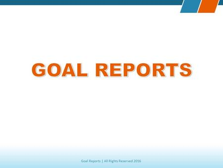 Goal Reports | All Rights Reserved 2016. Provider of the world's best soccer evaluation software.