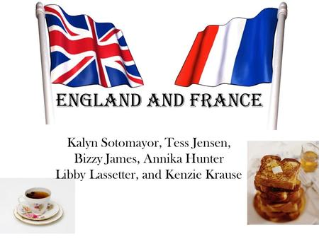 England and France Kalyn Sotomayor, Tess Jensen, Bizzy James, Annika Hunter Libby Lassetter, and Kenzie Krause.