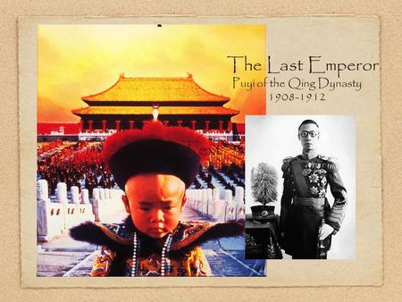 Text The Last Emperor Puyi of the Qing Dynasty 1908-1912.