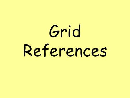 Grid References.