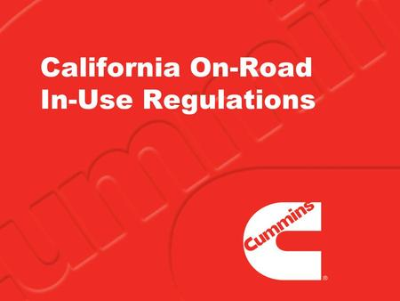 California On-Road In-Use Regulations. 2  The new requirements from the California Air Resources Board (CARB) are intended to improve air quality by.