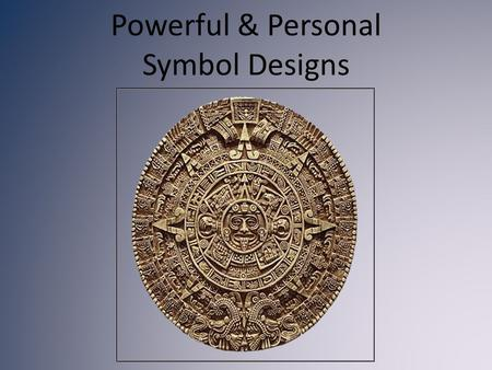 Powerful & Personal Symbol Designs