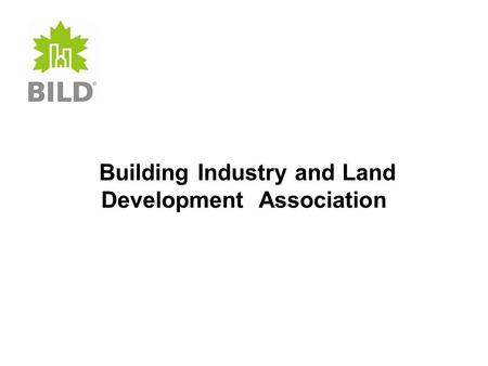 Building Industry and Land Development Association.