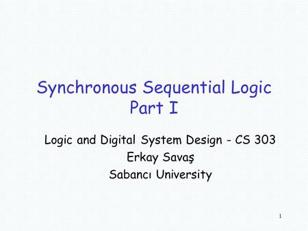 Synchronous Sequential Logic Part I