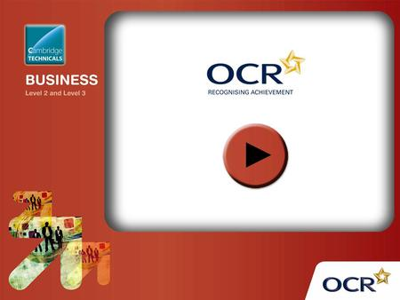 Unit 1: Business Purposes OCR Level 2 Cambridge Technicals in Business.