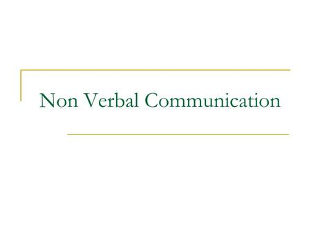 Non Verbal Communication.  NV communication can be ambiguous because it can be _________ or ____________.  NV communication is __________ for as long.
