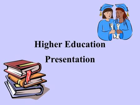 Higher Education Presentation. STUDENT FINANCE NHS Bursaries Please check directly with the University for clarification of bursaries www.nhsbsa.nhs.uk.