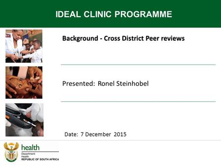 IDEAL CLINIC PROGRAMME