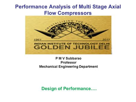 Performance Analysis of Multi Stage Axial Flow Compressors