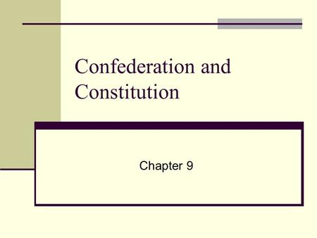Confederation and Constitution Chapter 9. I. The Pursuit of Equality A. Separation of church and state develops B. Slavery C. Women 1. Republican motherhood.