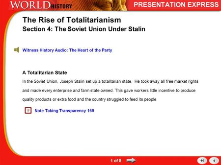 A Totalitarian State In the Soviet Union, Joseph Stalin set up a totalitarian state. He took away all free market rights and made every enterprise and.