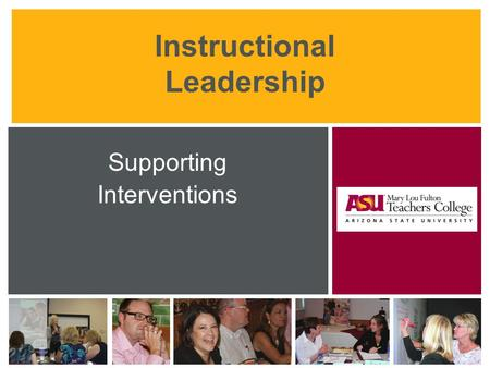 Instructional Leadership Supporting Interventions.