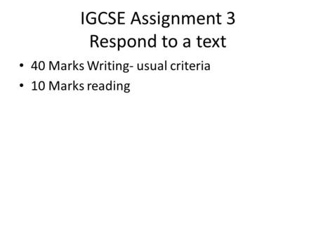 igcse language coursework criteria Igcse first language english question 2 is challenging this is my answer for the passage from 0500/21 october/november 2012, paper 2 reading passages (extended.