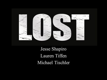 Jesse Shapiro Lauren Tiffen Michael Tischler. Has anything been savored in this lost generation? Jake Barnes, heroic war veteran, now holds a meaningless.