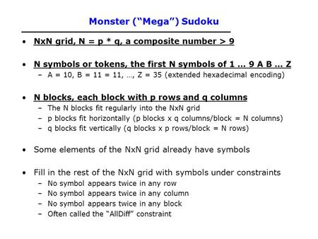 "Monster (""Mega"") Sudoku"