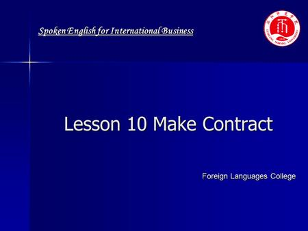 Spoken English for International Business Lesson 10 Make Contract Foreign Languages College.