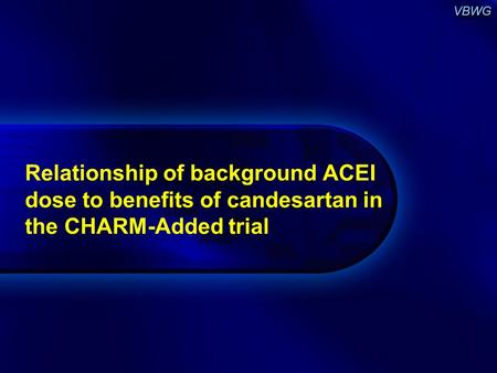 Relationship of background ACEI dose to benefits of candesartan in the CHARM-Added trial.