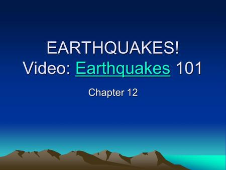 EARTHQUAKES! Video: Earthquakes 101