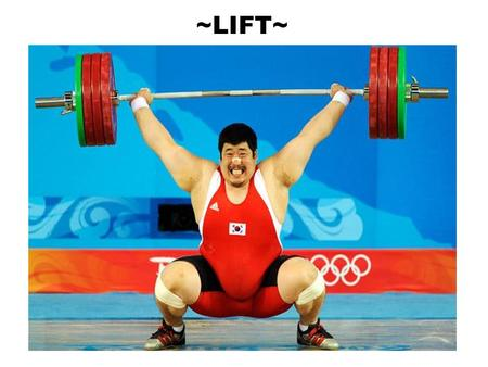 ~LIFT~. ~LOAD~ CARRY!!! Power grip Power lift Shoulder drag Extremity lift Bridge/BEAN lift Human crutch Fore and aft carry Chair carry BEAM lift Draw.