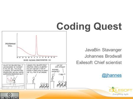 Coding Quest JavaBin Stavanger Johannes Brodwall Exilesoft Chief