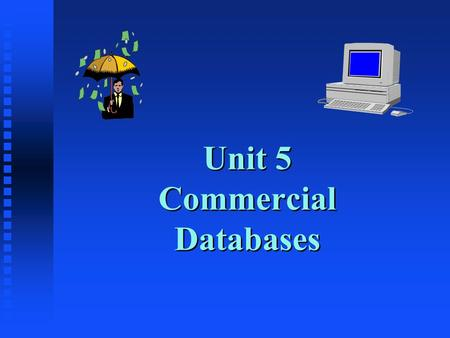 Unit 5 Commercial Databases. Can You Find an Answer? n Connect to Social Sciences Abstracts n Search: u Cold war (keyword): ______ items u Cold war (title):______.