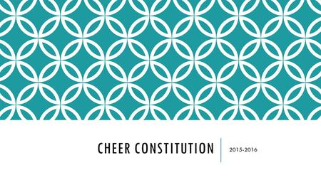 "CHEER CONSTITUTION 2015-2016. East Paulding High School Cheerleading Constitution ""Excellence can be attained if you care more than others think is wise,"