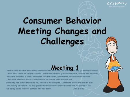 Consumer Behavior Meeting Changes and Challenges Meeting 1.