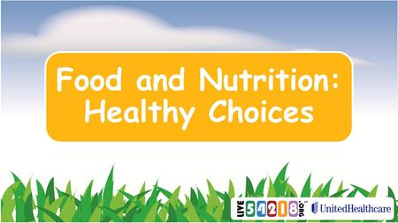 Food and Nutrition: Healthy Choices. What choices do we make when we eat?