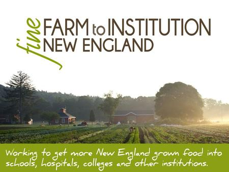 We're a six-state network of non-profit, public and private entities with a mission to strengthen our food system by increasing the amount of New England-grown.