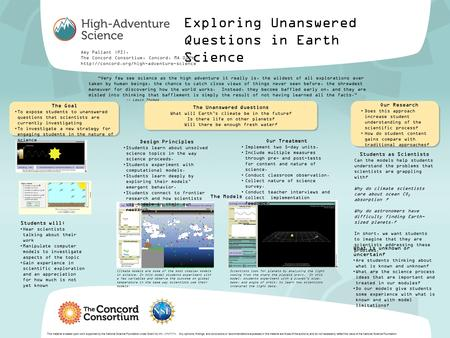 Exploring Unanswered Questions in Earth Science Amy Pallant (PI), The Concord Consortium, Concord, MA 01742  This.