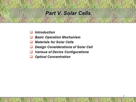 Part V. Solar Cells Introduction Basic Operation Mechanism