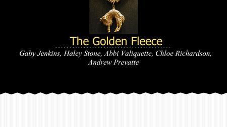 The Golden Fleece Gaby Jenkins, Haley Stone, Abbi Valiquette, Chloe Richardson, Andrew Prevatte.