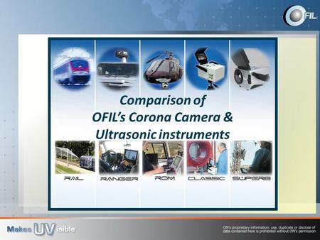 Comparison of OFIL's Corona Camera & Ultrasonic instruments.