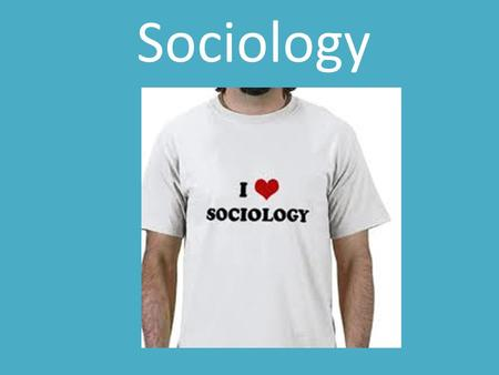 Sociology. Social Sciences Anthropology – comparative study of past and present cultures Psychology – Study of behavior and mental processes Economics.