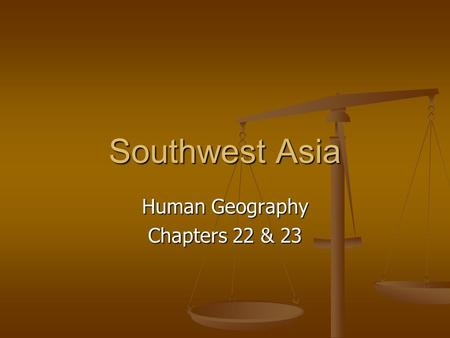 Southwest Asia Human Geography Chapters 22 & 23. Leading countries according to GDP Kuwait Kuwait United Arab Emirates United Arab Emirates Qatar Qatar.