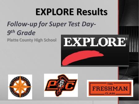 Follow-up for Super Test Day- 9th Grade