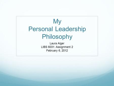 Do my assignments on personal leadership