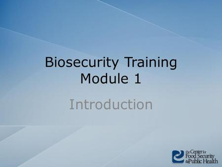 Biosecurity Training Module 1