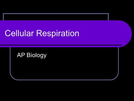 Cellular Respiration AP Biology. The Equation C 6 H 12 O 6 + 6O 2  6CO 2 + 6H 2 0 + ATP C 6 H 12 O 6 = glucose 6O 2 = oxygen gas 6CO 2 = carbon dioxide.