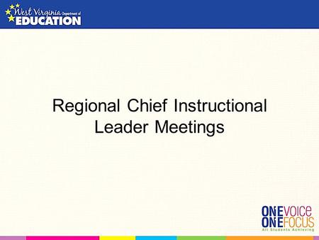 Regional Chief Instructional Leader Meetings. Today We will… List, categorize, and prioritize county professional development offerings Learn about the.